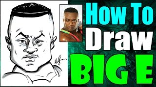 How To Draw A Quick Caricature Big E