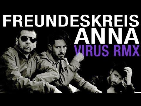 FREUNDESKREIS ✖️ ANNA ✖️ Alchemist Virus RMX