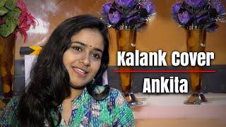 Arijit Singh's Kalank Duet Unplugged Version| | Ankita Mishra | Vivek Vibhor | Swar Ashram