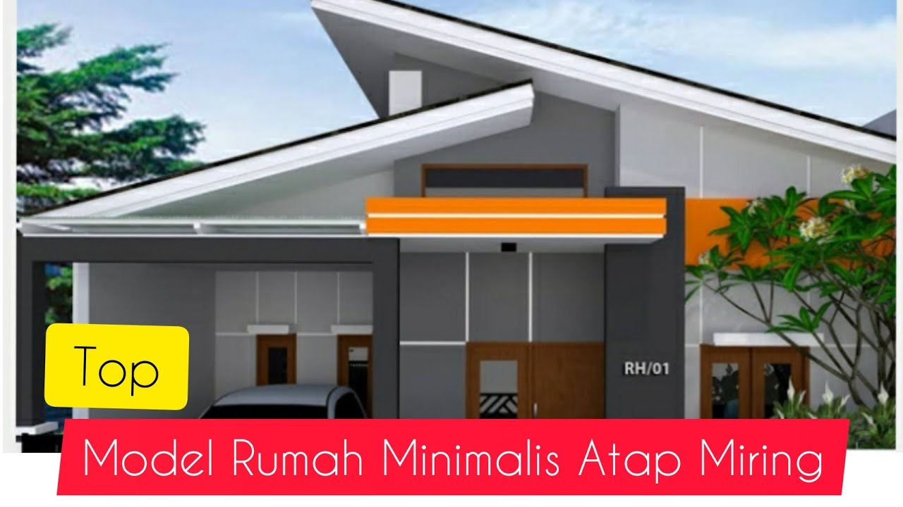 Model Rumah Minimalis Atap Miring - YouTube