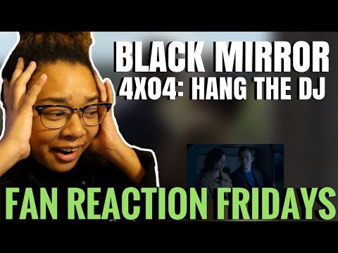 "Black Mirror Season 4 Episode 4: ""Hang the DJ"" Reaction & Review | Fan Reaction Fridays"