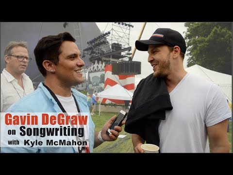 Gavin DeGraw on Songwriting  * Kyle McMahon