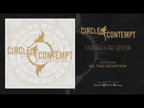 Circle Of Contempt - The Inception