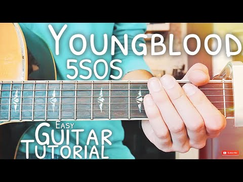 Youngblood 5SOS Guitar Tutorial // Youngblood Guitar // Guitar Lesson #511