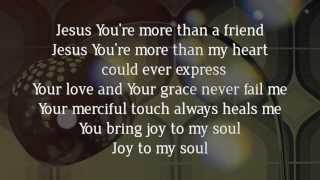 More Than A Friend - Lyric Video (Taken from Small Group Worship Vol. 1)
