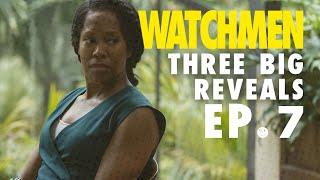'Watchmen' Episode 7: Three Big Reveals | The Ringer