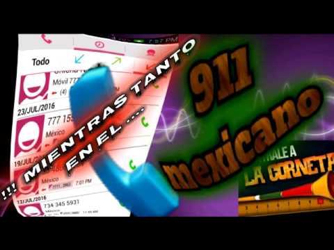 top Ten !!! Mientras tanto en el 911 mexicano