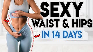 SEXY WAIST & HÏPS in 14 Days (feel confident) | 7 minute Home Workout