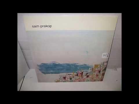 Sam Prekop- Self Titled (1999- Full Album)