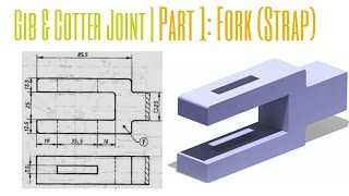 Gib & Cotter Joint Assembly|Part-1: FORK |Catia Tutorial