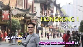 HongKong 1- Karaoke - Nguyễn Trọng Tài - (Chuyện tình lướt qua) - Beat chuẩn MLA