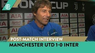 MANCHESTER UNITED 1-0 INTER | ANTONIO CONTE + ROBERTO GAGLIARDINI + ANTONIO CANDREVA INTERVIEWS
