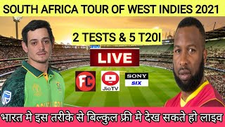 West Indies vs South Africa 2021 Live Streaming TV Channels || WI vs SA 2021 Live Streaming in India