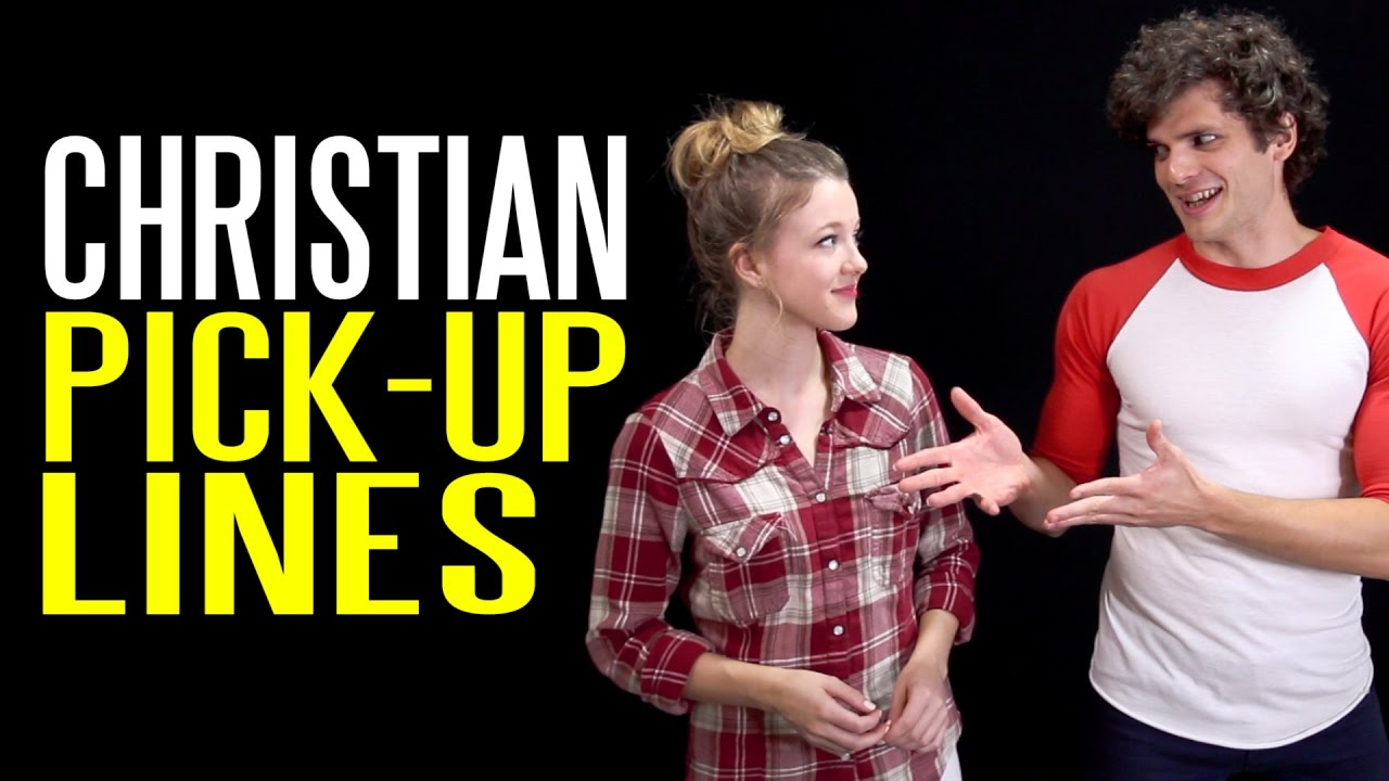 Christian dating pick up lines
