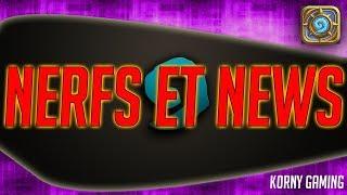 Hearthstone - Les NERFS du mal et les dernières NEWS