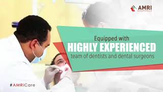 AMRI Hospitals | Dental Care | AMRI Hospital Kolkata