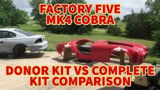 Factory Five Cobra donor build vs complete kit