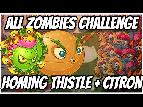 Homing Thistle and Citron Team Up | Plants vs Zombies 2 Epic MOD