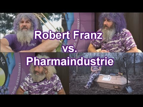 Robert Franz gegen Pharmaindustrie - BEST OF 2018