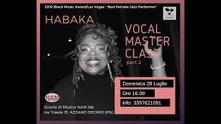 Habaka Vocal Masterclass Part 2