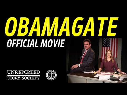ObamaGate Movie | With Dean Cain & Kristy Swanson | Co-Produced By The Unreported Story Society
