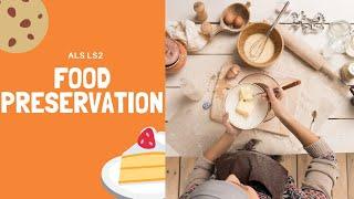 Food Preservation Part 2 ALS LS2