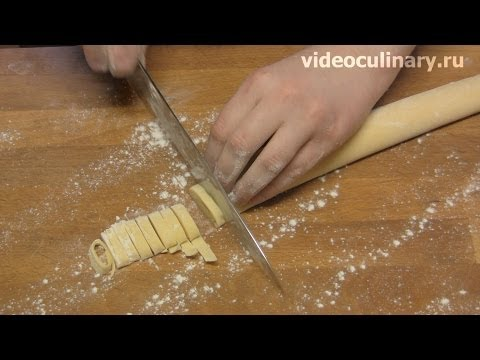 Итальянская домашняя лапша - Рецепт Бабушки Эммы
