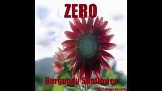 ZERO - Burgundy Sunflowers (Original Mix)