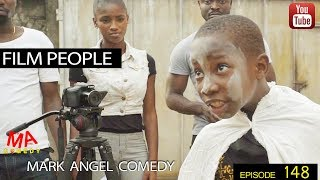 FILM PEOPLE (Mark Angel Comedy Episode 148)