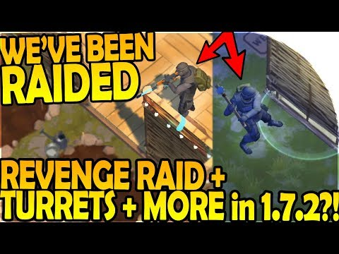 WE'VE BEEN RAIDED + REVENGE RAID - TURRETS + MORE in 1.7.2 ?!- Last Day On Earth Survival 1.7 Update