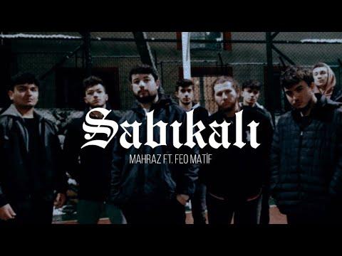 Mahraz ft. Feo Matif - Sabıkalı ( Official Music Video )