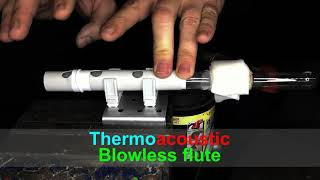 The world first blowless flute - I play a melody on my thermoacoustic engine