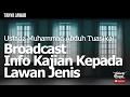 Tanya Jawab : Broadcast Info Kajian Kepada Lawan Jenis - Ustadz Muhammad Abduh Tuasikal