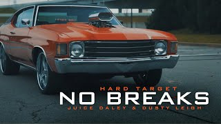 Смотреть клип Hard Target Ft. Juice Daley & Dusty Leigh - No Breaks