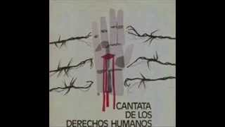 Grupo Ortiga - Cantata de los Derechos Humanos