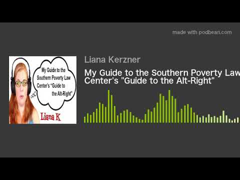 "My Guide to the Southern Poverty Law Center's ""Guide to the Alt-Right"""