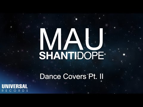 Shanti Dope - Mau Dance Covers (Compilation) PART 2