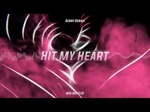 Benny Benassi - Hit My Heart (NRS Bootleg)