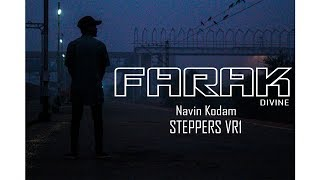"""""""FARAK"""" by DIVINE    Navin Kodam   STEPPERS VR1   BHIWANDI"""