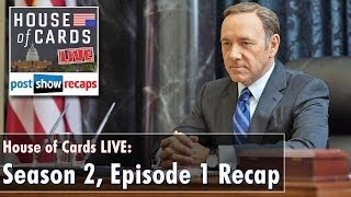HOUSE OF CARDS Season 2, Episode 1 Review   Chapter 14 Recap