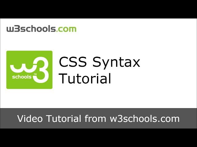 W3Schools CSS Syntax Tutorial