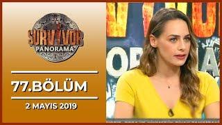 Survivor Panorama 77. Bölüm - 2 Mayıs 2019