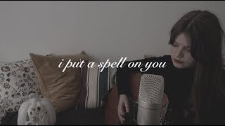 i put a spell on you (acoustic cover)