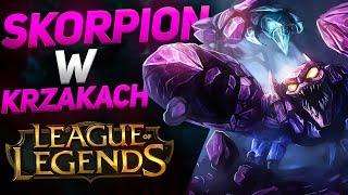 SKORPION W KRZAKACH  League of Legends Polska 2020