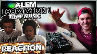 ALEM - LOOPSTATION SESSION 1 ( TRAP MUSIC )//REACTION