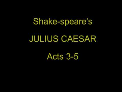 Shake-speare's Julius Caesar - Acts 3-5