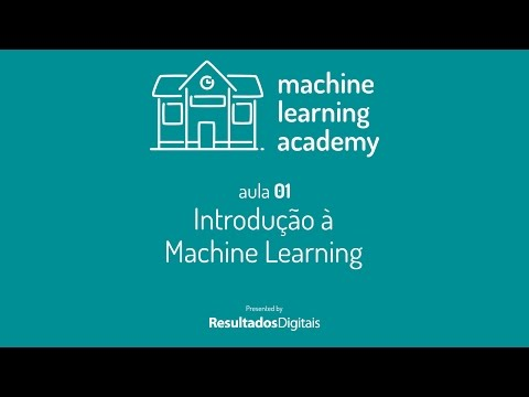 Machine Learning Academy - Aula 01 - Introdução à Machine Learning