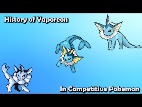How GOOD was Vaporeon ACTUALLY? - History of Vaporeon in Competitive Pokemon (Gens 1-6)