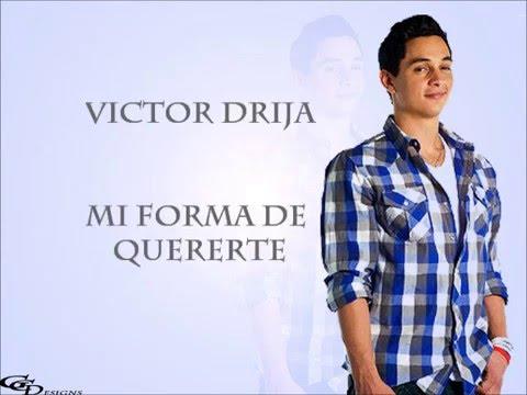 Victor Drija  Mi forma de quererte letra