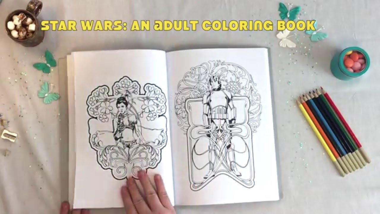 Star Wars Adult Coloring Book Review  Flip Through  and Coloring     Star Wars Adult Coloring Book Review  Flip Through  and Coloring Tips   Basically  IT IS AWESOME